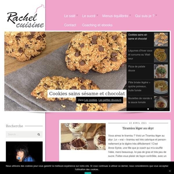 Rachel et sa cuisine gourmande et légère -