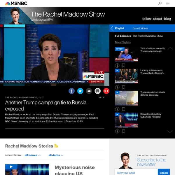 The Rachel Maddow Show on msnbc – Latest News & Video