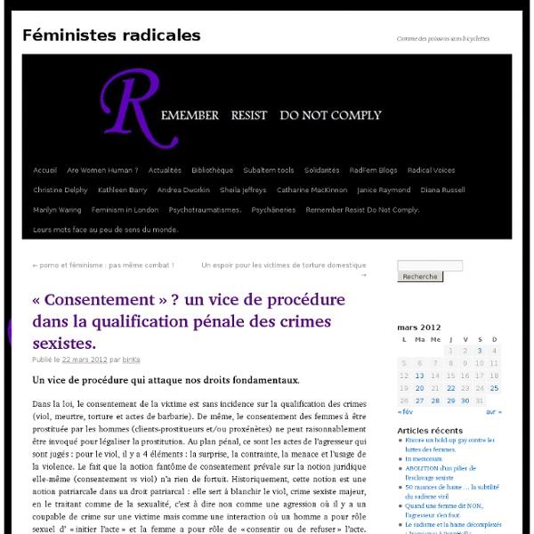 «Consentement» ? un vice de procédure dans la qualification pénale des crimes sexistes.
