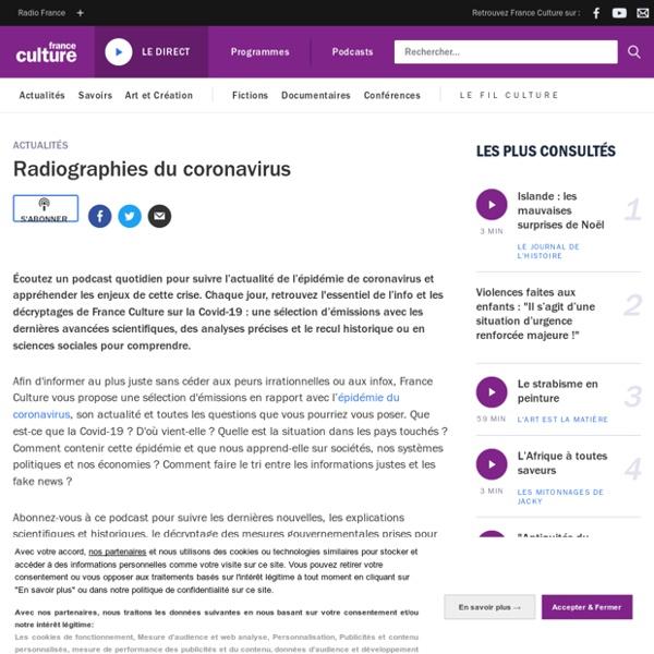 Radiographies du coronavirus : podcast à écouter sur France Culture