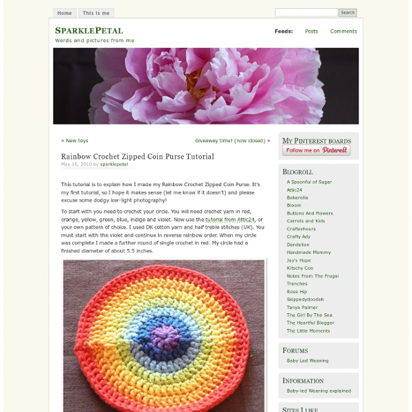 Rainbow Crochet Zipped Coin Purse Tutorial & SparklePetal - StumbleUpon