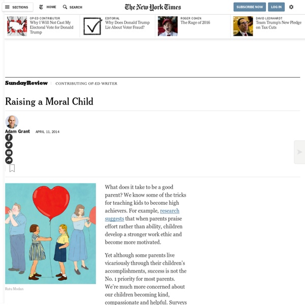 "raising ethical and moral children 8 tips for raising a moral child raising a moral child means teaching your child to live by the golden rule before your child can ""treat others like you want others to treat you,"" he has to learn how to empathize, to be able to think through an action before doing it and to judge how the consequences of his action will affect himself and others."