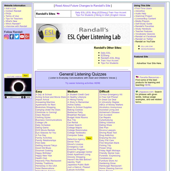 Randall's ESL Cyber Listening Lab - For English as a Second