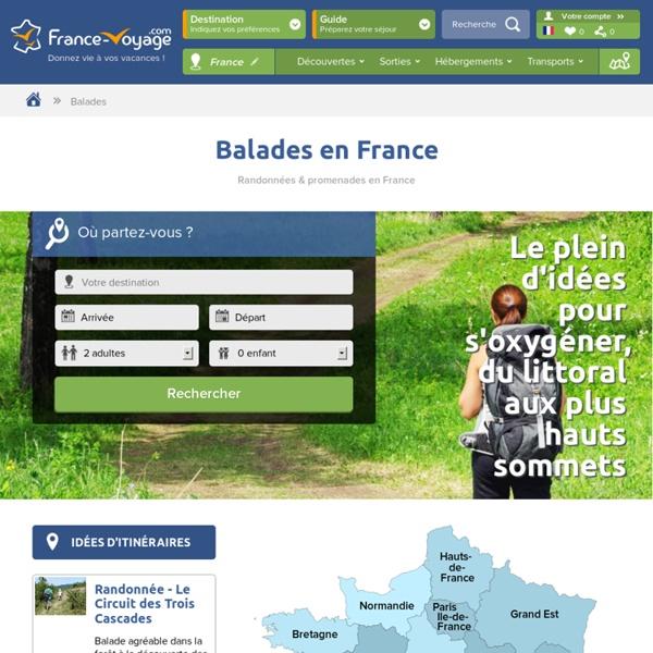 Balades, Randonnées & Promenades en France - Guide et Itinéraires