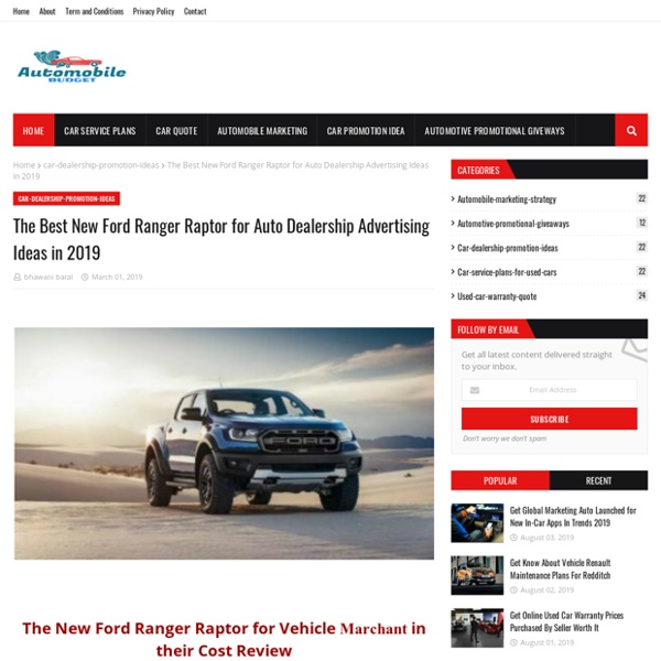 The Best New Ford Ranger Raptor for Auto Dealership Advertising Ideas in 2019