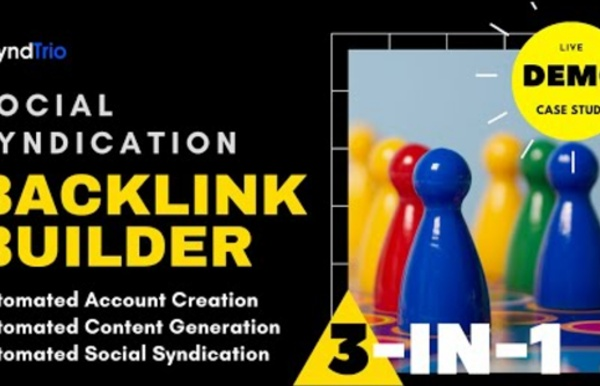 Get on the first page of Google with SyndTrio Social Syndication Backlink Builder
