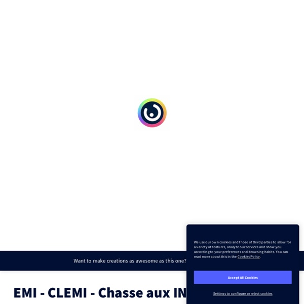 EMI - CLEMI - Chasse aux INFOX ! by raphael.daniel.heredia on Genially