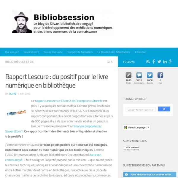 Rapport Lescure : du positif pour le livre numérique en bibliothèque