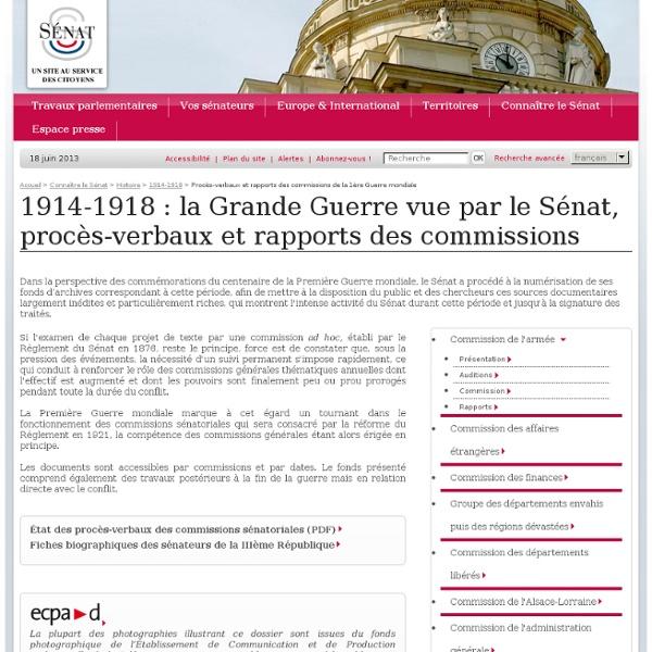 1914-1918 : la Grande Guerre vue du Sénat, procès-verbaux et rapports des commissions