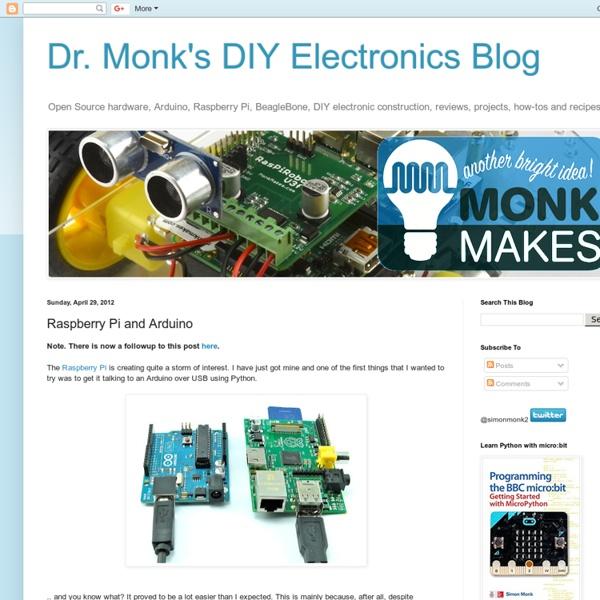Dr. Monk's DIY Electronics Blog: Raspberry Pi and Arduino