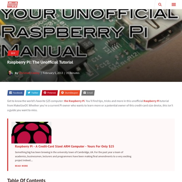 Raspberry Pi : The Unofficial Tutorial
