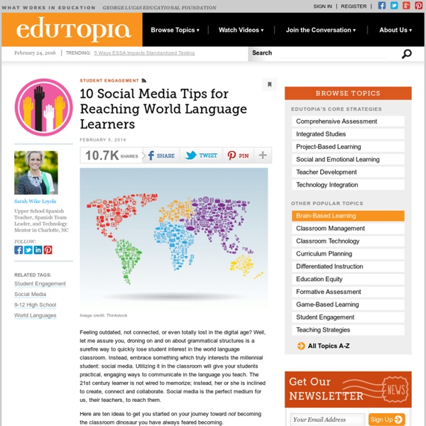 10 Social Media Tips for Reaching World Language Learners