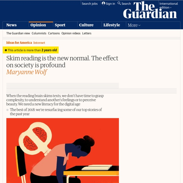 Skim reading is the new normal. The effect on society is profound