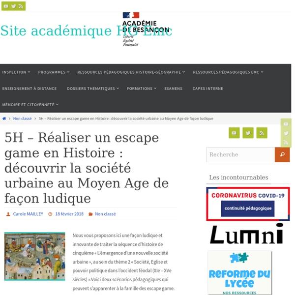 5H - Réaliser un escape game en Histoire : découvrir la société urbaine au Moyen Age de façon ludique - Site académique HG Besançon