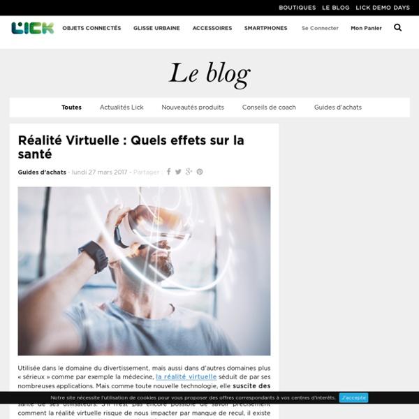 Réalité Virtuelle: Quels effets sur la santé