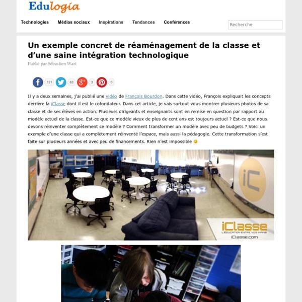 Un exemple concret de réaménagement de la classe et d'une saine intégration technologique