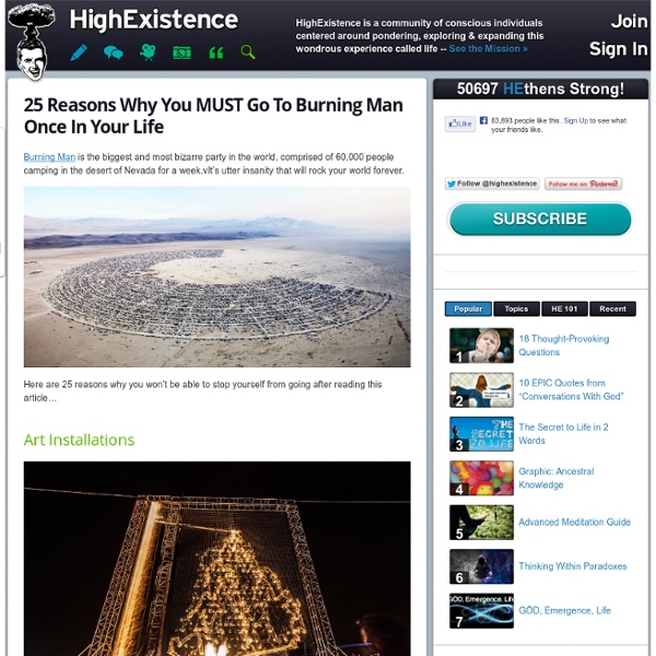 25 Reasons Why You MUST Go To Burning Man Once In Your Life