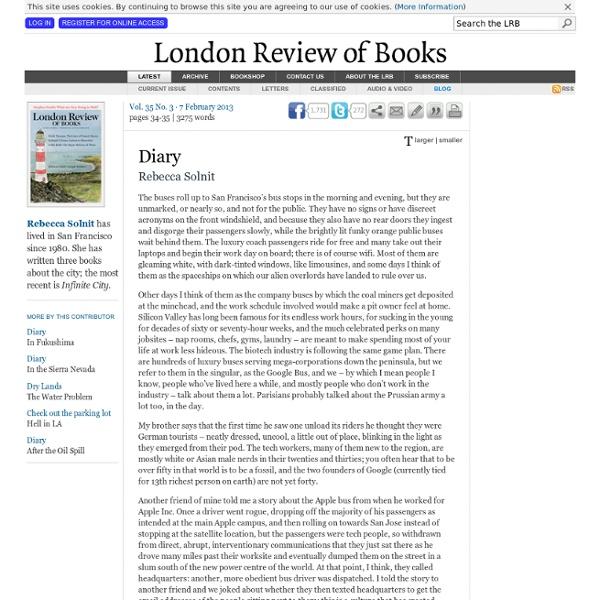 Rebecca Solnit · Diary: Google Invades · LRB 7 February 2013