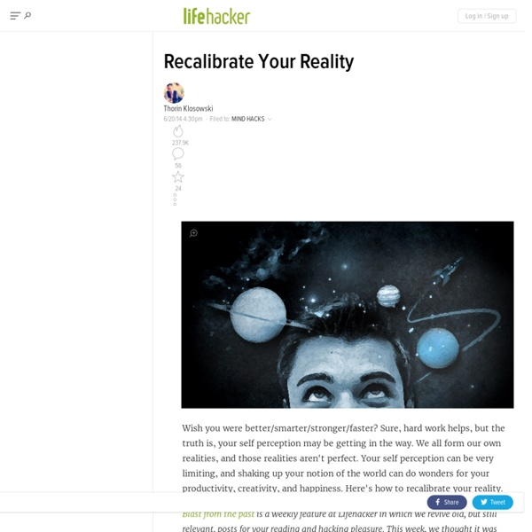 Recalibrate Your Reality