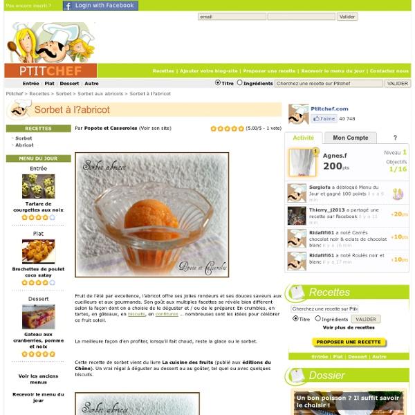 Recette Sorbet à l?abricot par Popote et Casseroles