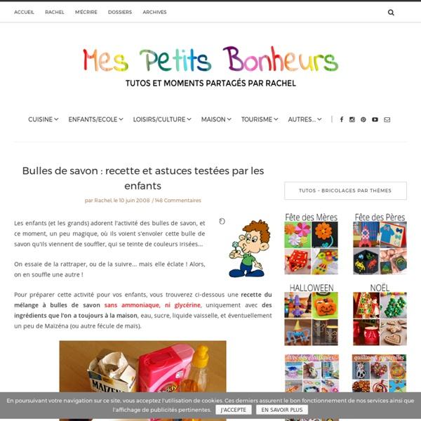 Bulles De Savon Recette Et Astuces Testées Par Les Enfants
