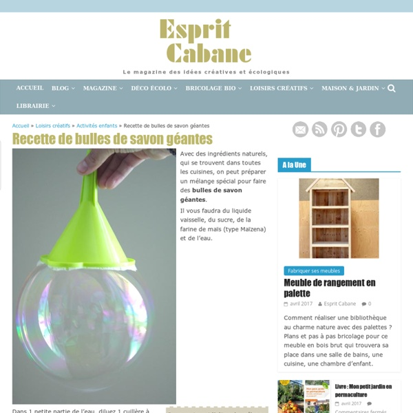 recette de bulles de savon g antes pearltrees. Black Bedroom Furniture Sets. Home Design Ideas