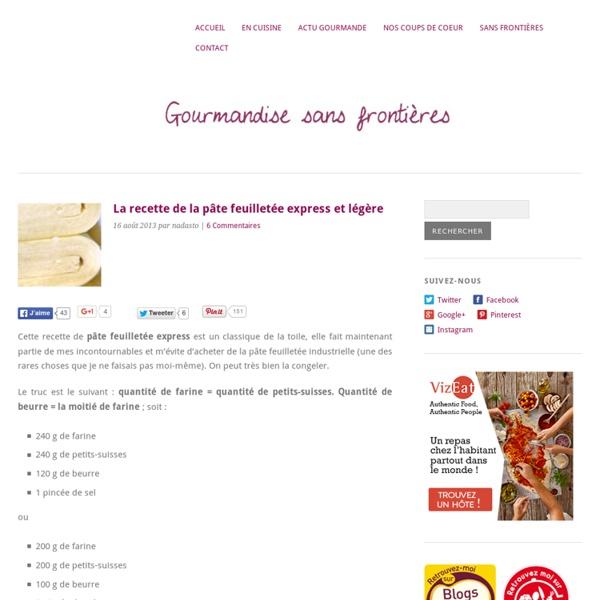 La recette de la pâte feuilletée express et légère