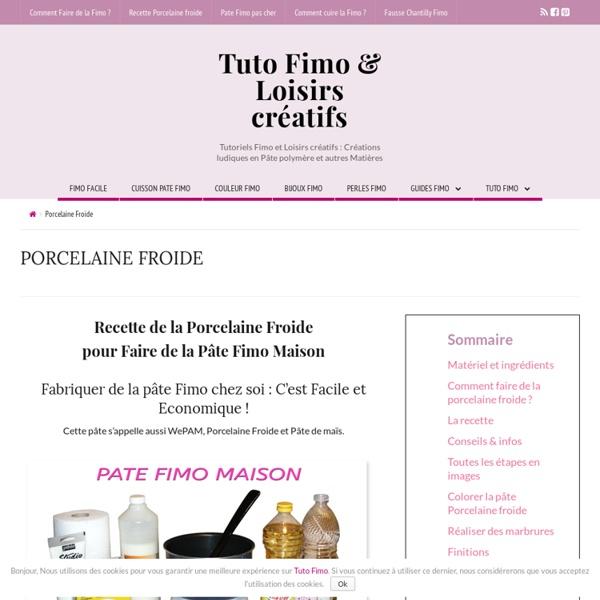 Recette de la Porcelaine Froide : La Pâte Fimo maison - Tutofimo.com