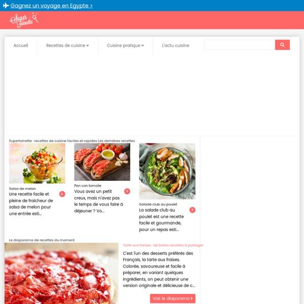 Supertoinette +50000 recettes de cuisine en photos, cuisine facile !