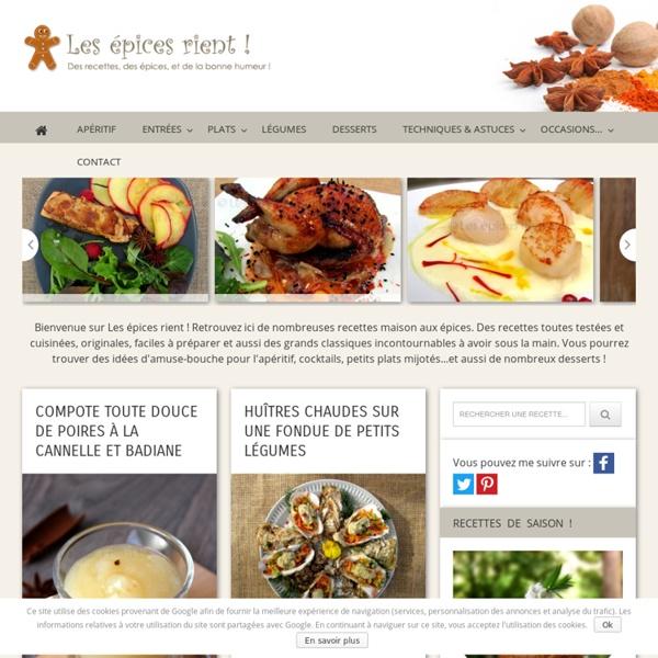 Les épices rient ! Blog de recettes de cuisine aux épices... Cuisiner les épices devient un plaisir !