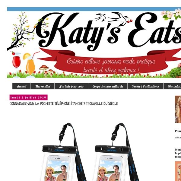 Katy's Eats - Recettes faciles, simples et créatives