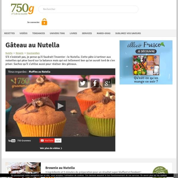 Recettes de gâteau au Nutella