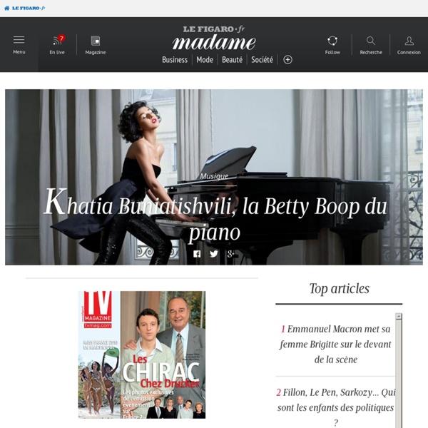 Lefigaro.fr/madame, l'univers féminin du Figaro - Lefigaro.fr/ma