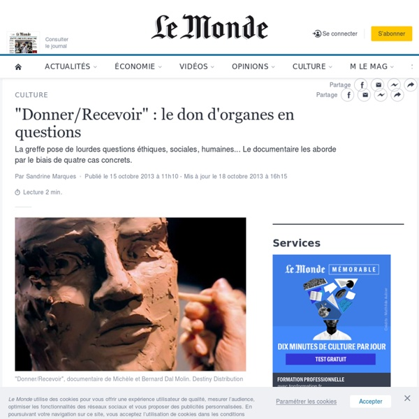 """""""Donner/Recevoir"""" : le don d'organes en questions"""