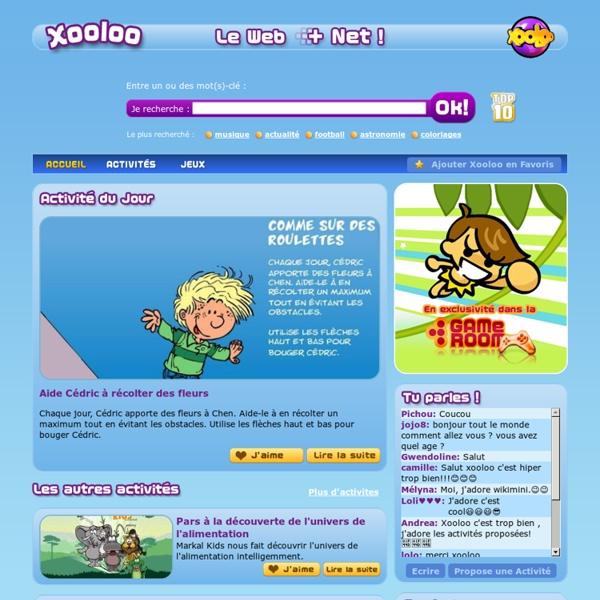 Xooloo, Moteur de recherche et Portail Internet sécurisé pour les enfants. Activités, jeux, sondages, musique, quizz, dessins et coloriages pour les enfants