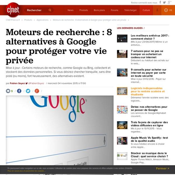 Moteurs de recherche : 8 alternatives à Google pour protéger votre vie privée -