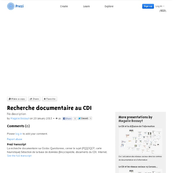 Recherche documentaire au CDI by Magalie Bossuyt on Prezi