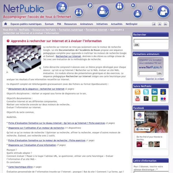 Net Public - Ac Rouen -Apprendre à rechercher sur Internet et à évaluer l'information