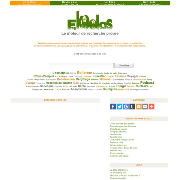 Recherchez sur EkOolos - Le moteur de recherche exclusivement écolo.