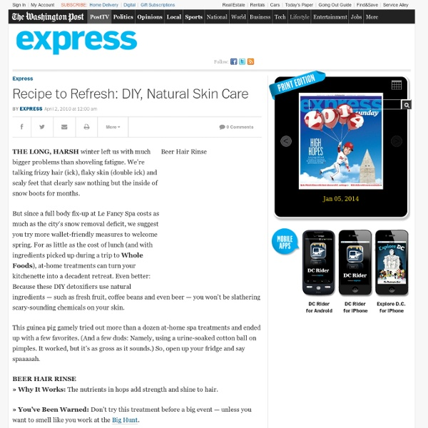 Recipe to Refresh: DIY, Natural Skin Care