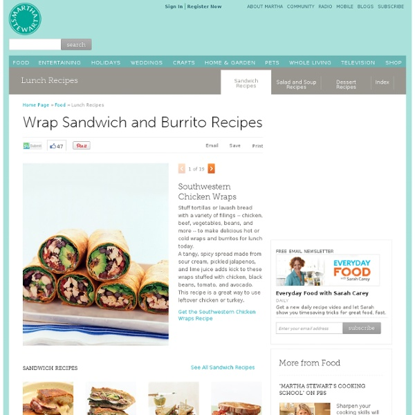 Lunch Recipes: Wrap Sandwich and Burrito Recipes - Martha Stewart