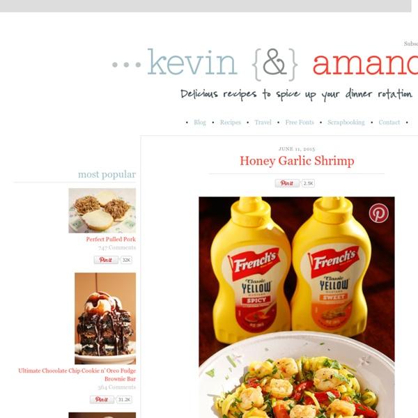 Recipes from Kevin & Amanda