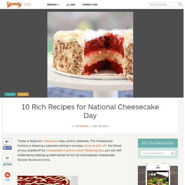 10 Rich Recipes for National Cheesecake Day
