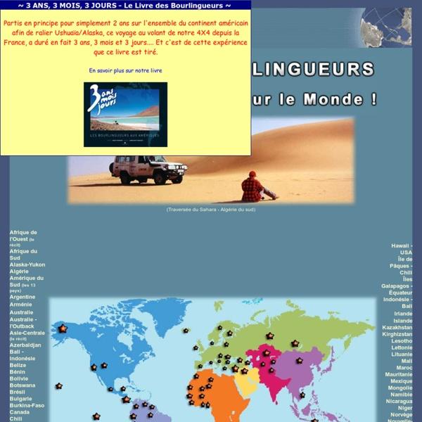RECITS de VOYAGES TOUR du MONDE - VOYAGE 4X4 PHOTOS BOURLINGUEURS