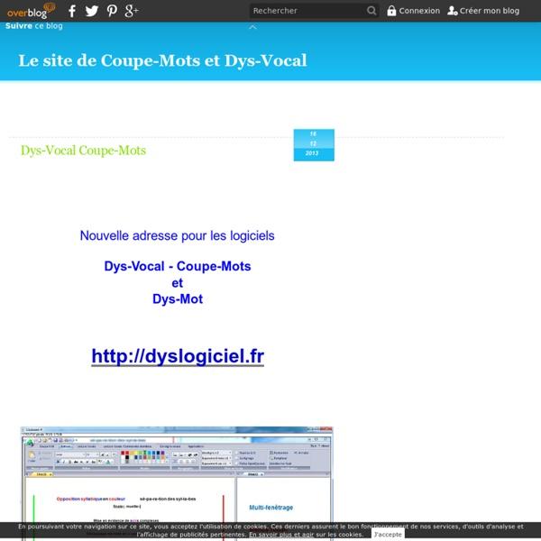 """Le blog de stephaxad - Dys-Vocal est un logiciel pour Windows qui vous permettra de dicter un texte ( reconnaissance vocale), de lancer des applications à la voix, et d'écouter tout type de texte sur votre PC( synthèse vocale). Il intègre """"Coupe-Mots» con"""
