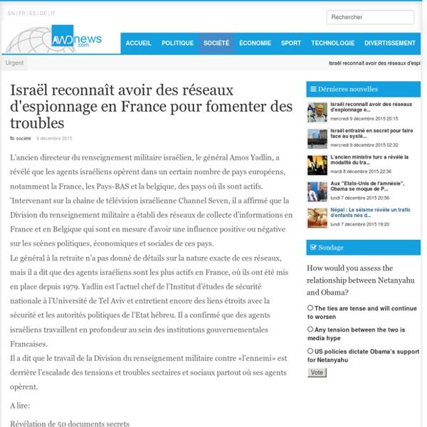 Israël reconnaît avoir des réseaux d''espionnage en France pour fomenter des troubles