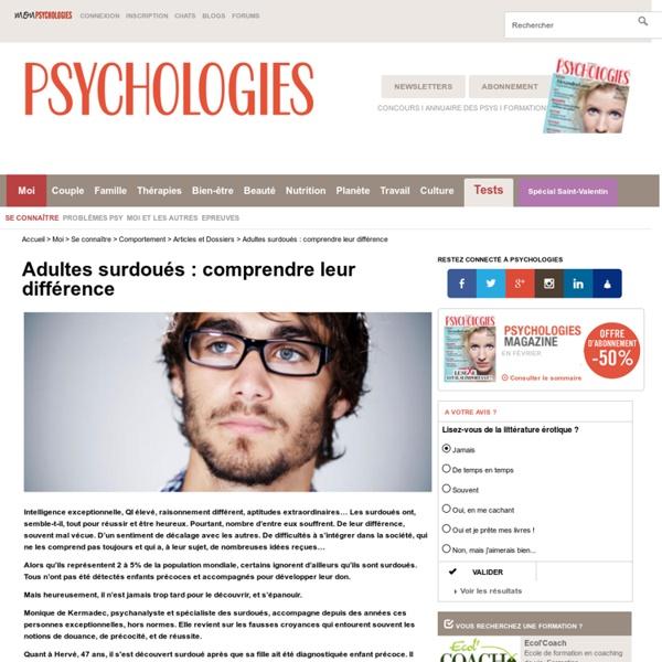 Adulte surdoué : reconnaître et comprendre leur différence - Dossier