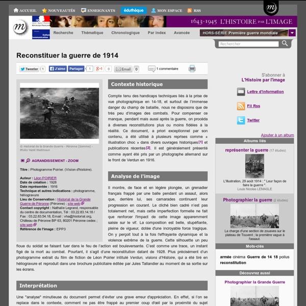 Reconstituer la guerre de 1914
