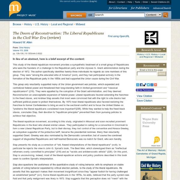 The Doom of Reconstruction: The Liberal Republicans in the Civil War Era