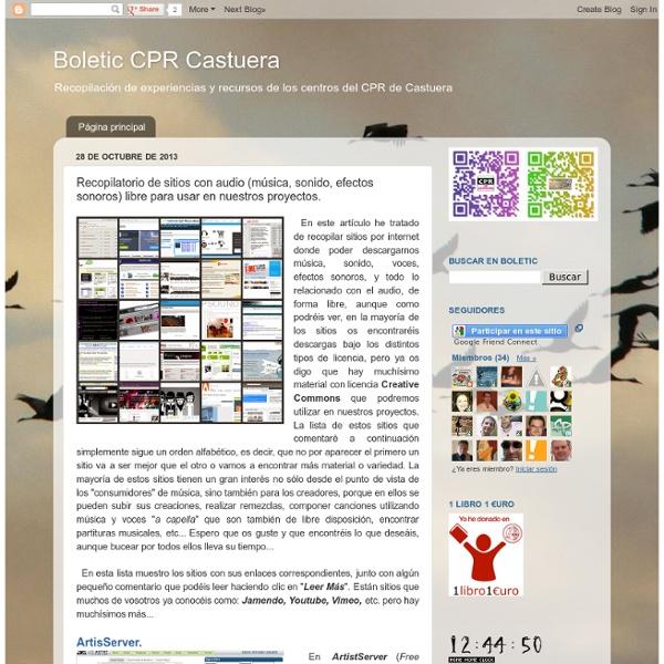 Boletic CPR Castuera: Recopilatorio de sitios con audio (música, sonido, efectos sonoros) libre para usar en nuestros proyectos.